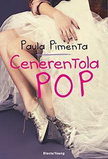 Cenerentola Pop - Paula Pimenta