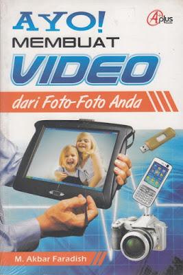 Ayo Membuat Video Dari Foto-foto Anda