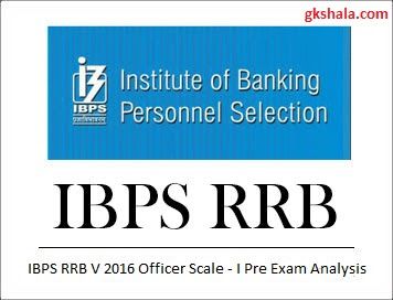 IBPS RRB Officer Scale 1 Prelim Exam Analysi