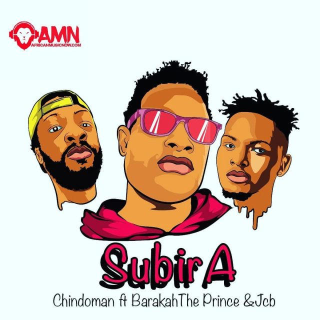 Chindoman Ft. Barakah The Prince & Jcb - Subira