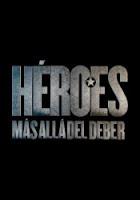 Heroes mas alla del deber Temporada 2 [Español]