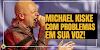 MICHAEL KISKE ESTÁ COM PROBLEMAS NA VOZ E BANDA ALTERA SET-LIST