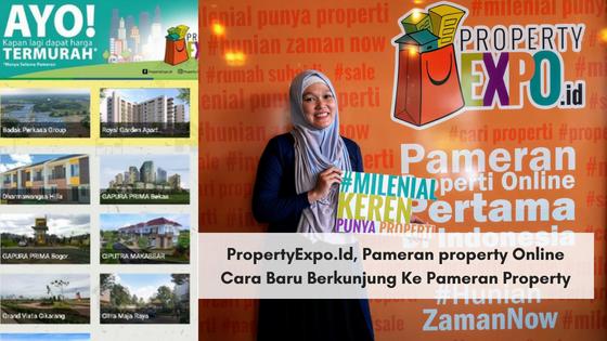 PropertyExpo.Id, Pameran property Online, Cara Baru Berkunjung Ke Pameran Property