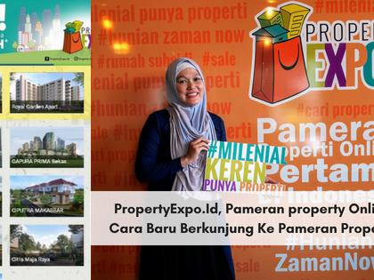 PropertyExpo.Id Pameran Property Online, Cara Baru Berkunjung Ke Pameran Property