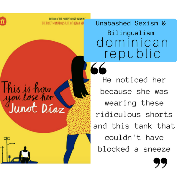 Globetrotting Mom: Junot DIaz This is How you Lose Her, Exploring Dominican Replublic in Books