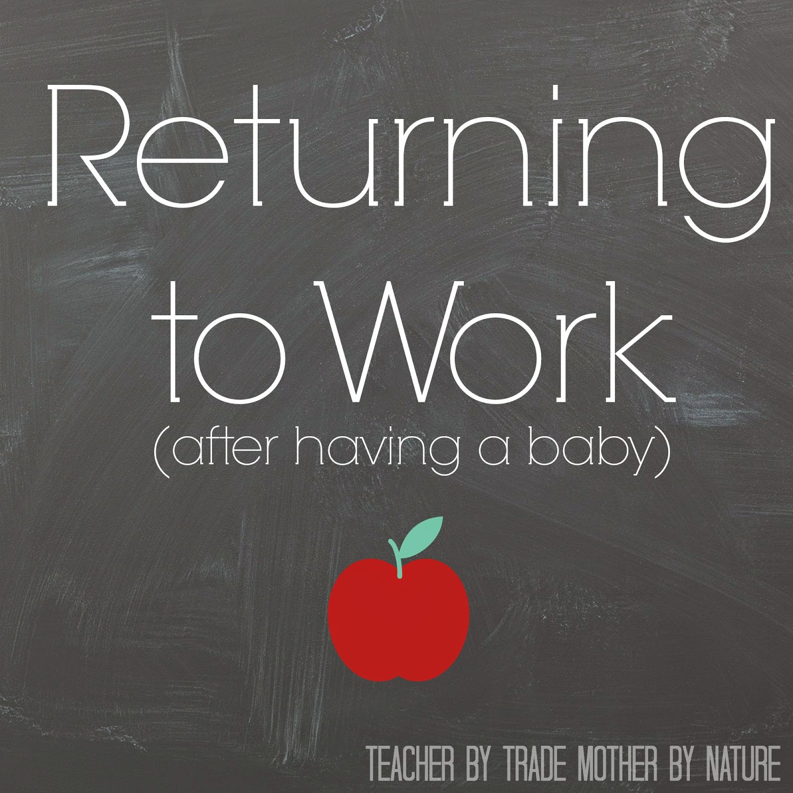 Returning to Work (after having a baby) {1 Word Challenge #1