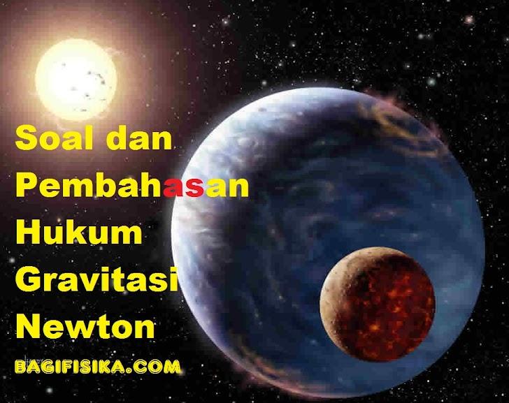Soal dan Pembahasan Hukum Gravitasi Newton