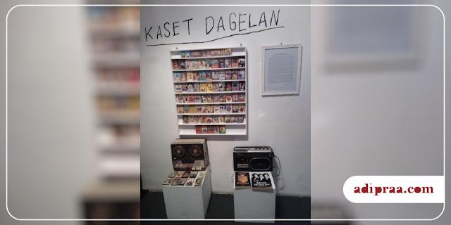 Pameran Kaset Dagelan | adipraa.com