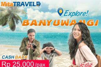 Explore Banyuwangi Cashback 25 Ribu/pax