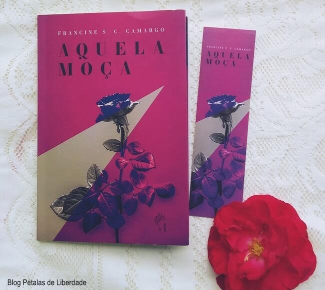 Resenha, livro, Aquela-moça, Francine-S-C-Camargo, Penalux, blog-literario, petalas-de-liberdade, contos, quote