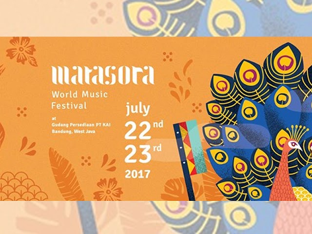 Matasora World Music Festival Digelar di Bandung pada 22 - 23 Juli 2017
