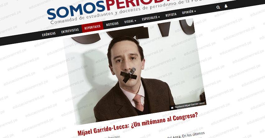 MIJAEL GARRIDO-LECCA: Radiografía de un candidato aprista al Congreso que miente al 100% - www.somosperiodismo.com