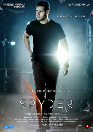 Spyder 2017 Dual Audio Hindi Dubbed Movie Download HDRip 720p