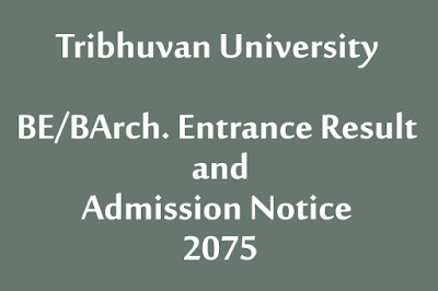 TU BE/BArch. Entrance Result and Admission Notice 2075