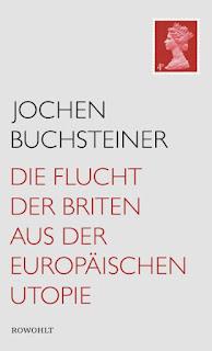 """Cover """"Die Flucht der Briten aus der europäischen Utopie"""""""