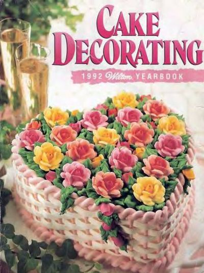 Download Free E-Books: Wilton Cake Decorating Yearbook