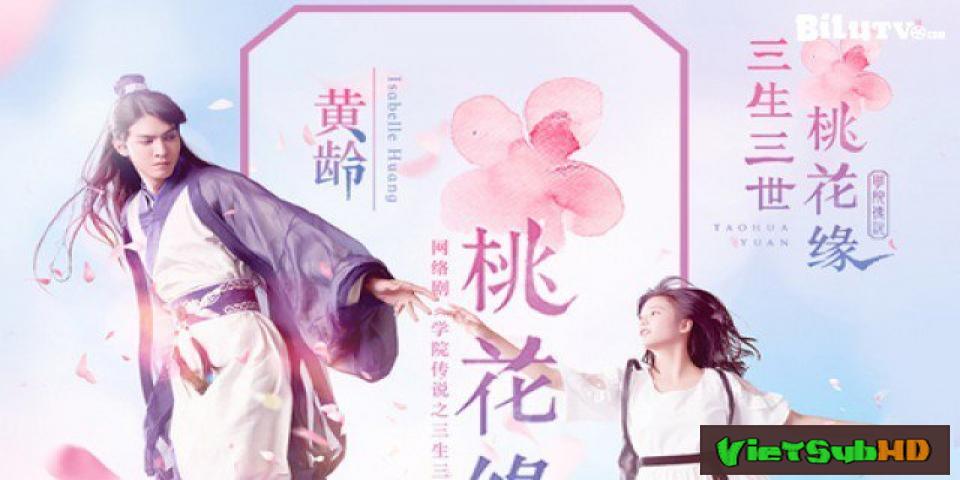 Phim Học Viện Truyền Thuyết: Tam Sinh Tam Thế Đào Hoa Duyên Hoàn Tất (40/40) VietSub HD | The Legendary School: Three Lives Three Worlds Tao Hua Yuan 2017