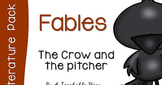 The Crow and the Pitcher { Free Pack }