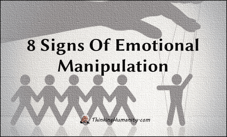 8 Signs Of Emotional Manipulation