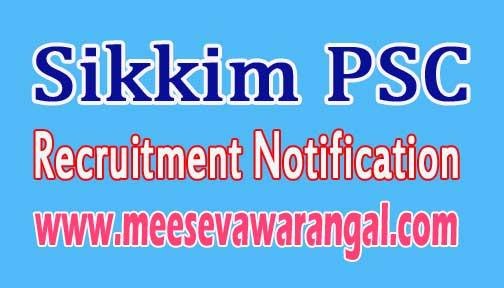 Sikkim PSC SPSC Recruitment Notification 2016