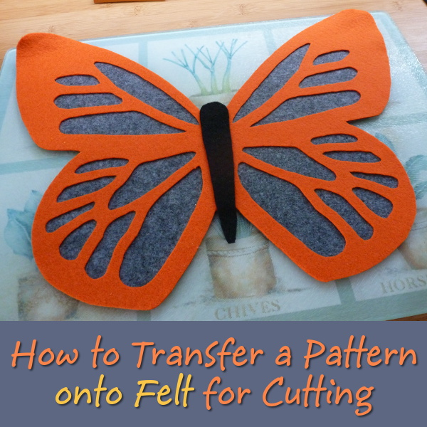 How to transfer a pattern design onto felt fabric for cutting out and sewing