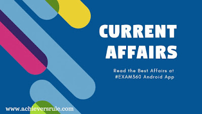 Current Affairs Updates - 7 December 2017