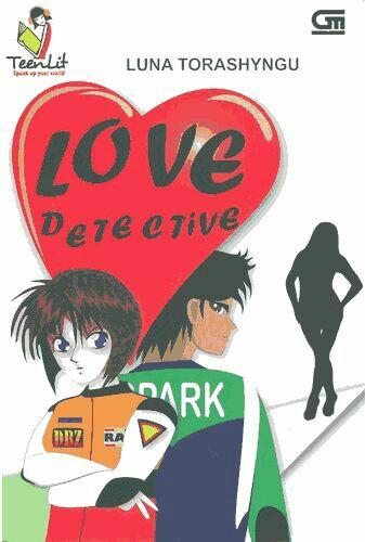 Sampul Buku Love Detective - Luna Torashyngu.pdf