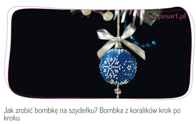http://blog.pasart.pl/2017/11/03/zrobic-bombke-szydelku-bombka-koralikow-krok-kroku/