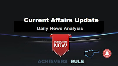 Current Affairs Update - 9th September 2017