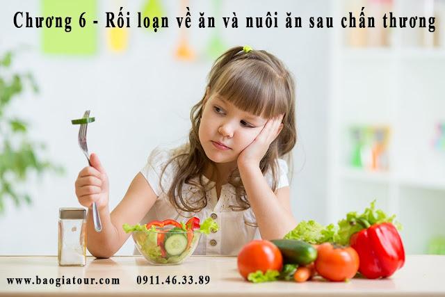 Chương 6 - Rối loạn về ăn và nuôi ăn sau chấn thương
