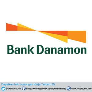 Lowongan Kerja Bank Danamon Indonesia, Tbk untuk lulusan S1 atau S2