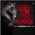 Audio   KHALIGRAPH JONES - JUU YA NGORI   Mp3 download