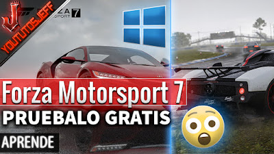 Prueba Gratis Forza Motorsport 7 para Windows 10