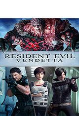 Resident Evil: Vendetta (2017) BRRip 720p Latino AC3 5.1 / Español Castellano AC3 5.1 / ingles AC3 5.1 BDRip m720p