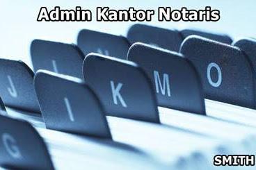 Lowongan Kerja Pekanbaru : Admin Kantor Notaris Agustus 2017
