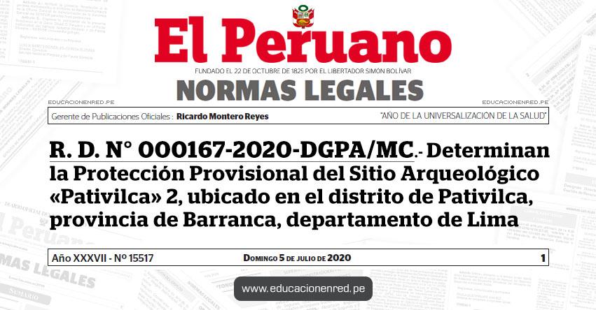 R. D. N° 000167-2020-DGPA/MC.- Determinan la Protección Provisional del Sitio Arqueológico «Pativilca» 2, ubicado en el distrito de Pativilca, provincia de Barranca, departamento de Lima