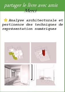 Analyse architecturale et pertinence des techniques de représentation numériques analyse architecturale d'un site analyse architecturale d'un batiment pdf analyse architecturale d'une maison individuelle analyse architecture analyse du site architecture exemple analyse d une façade architecturale analyse fonctionnelle architecture