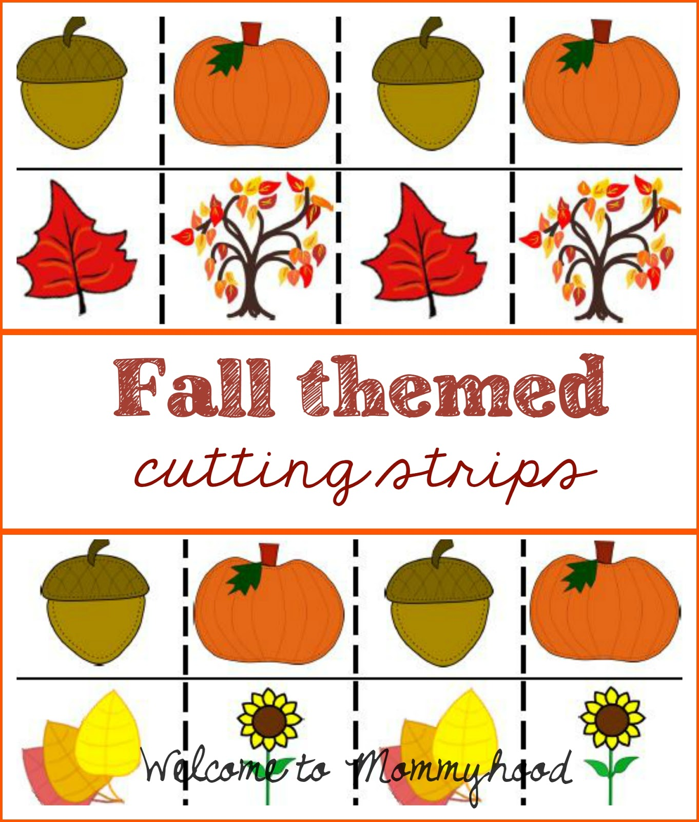 Welcome To Mommyhood Fall Themed Cutting Strips