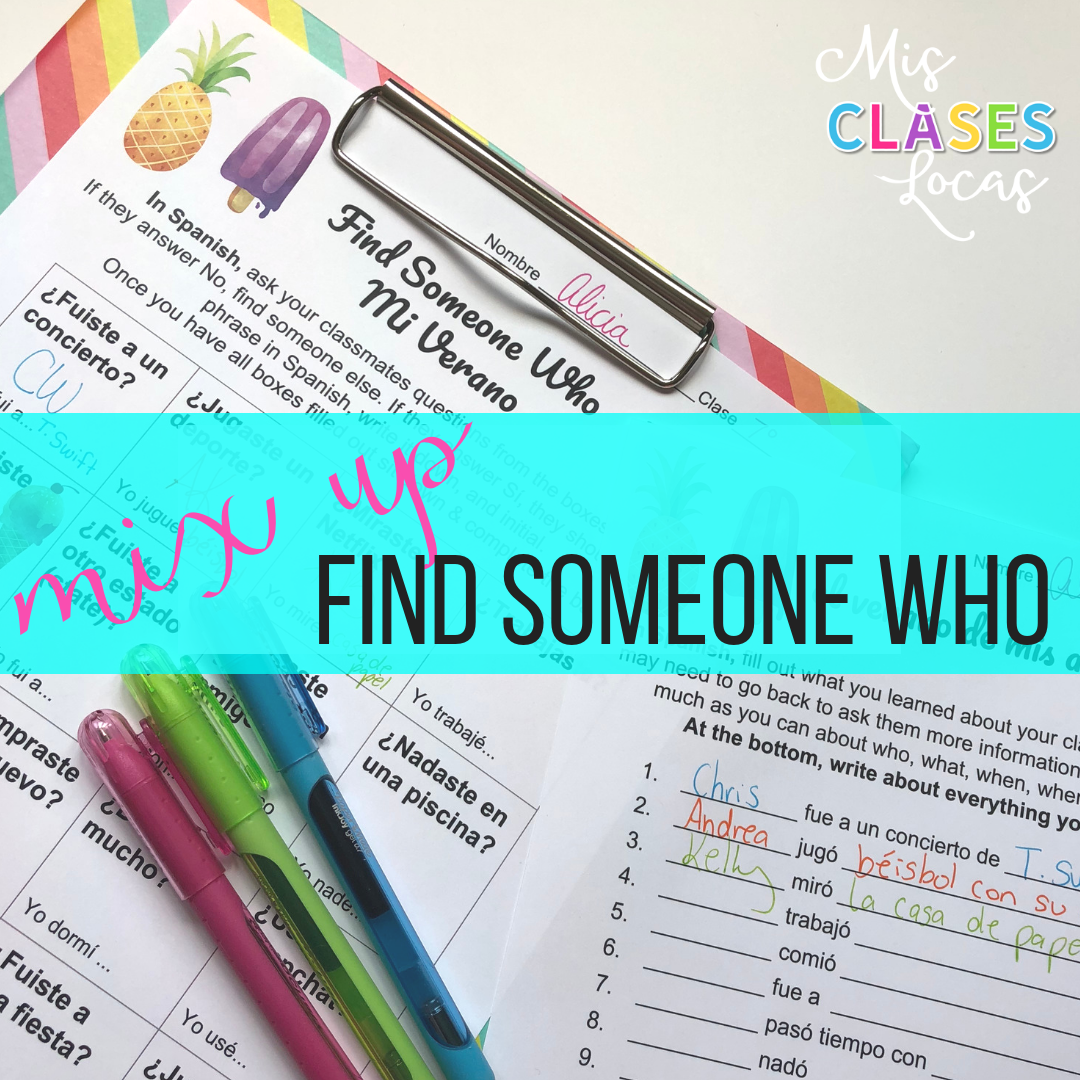 Find Someone Who: Mix up Interpersonal Speaking in Spanish and French Class
