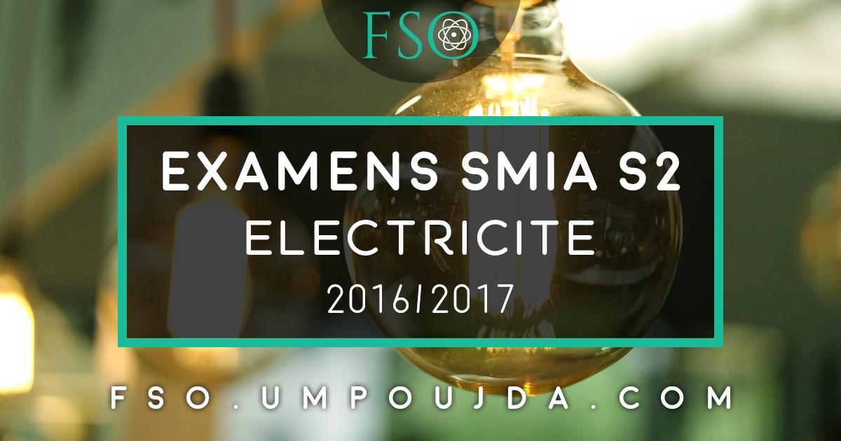 """SMIA S2 : Examen Corrigé """"Électricité"""" 2016/2017"""