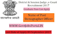 District & Sessions Judge E- Court Recruitment 2017 –Stenographer