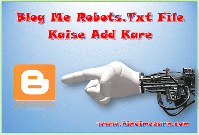 Blog Me Custom Robots.txt Kaise Add Kare