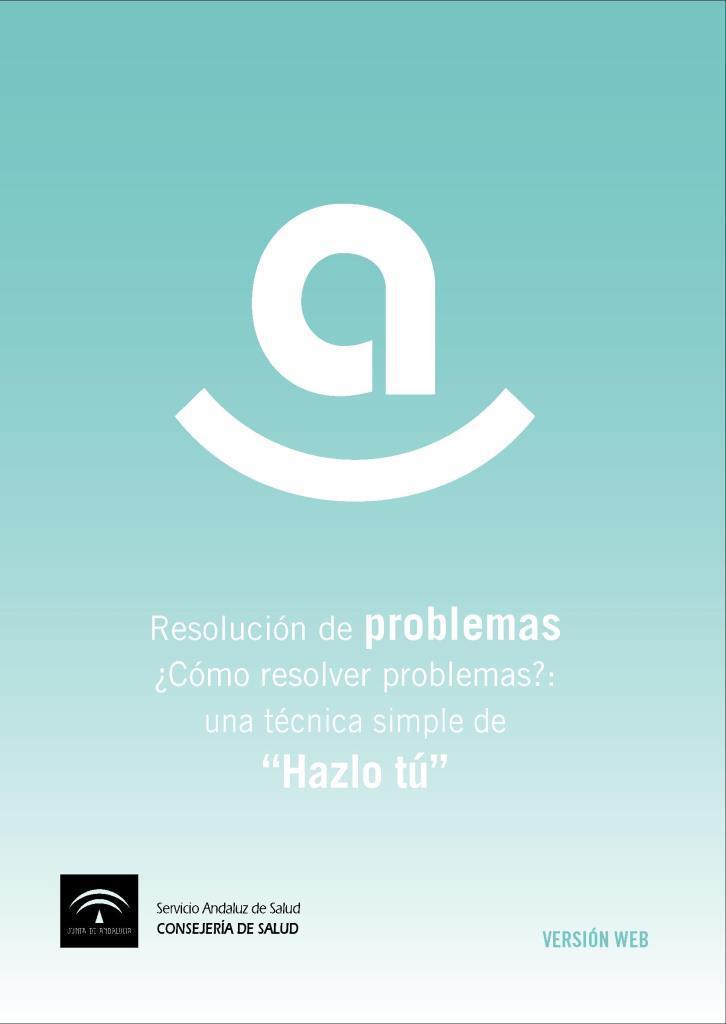 Resolución de problemas: ¿Cómo resolver problemas? una técnica simple de Hazlo tú