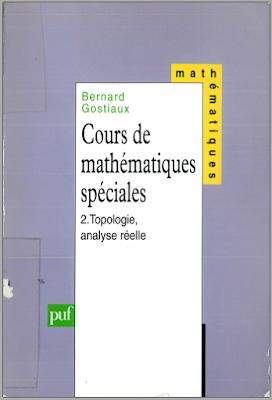 Télécharger Livre Gratuit Cours de mathématiques spéciales Tome 2 -Topologie, analyse réelle pdf