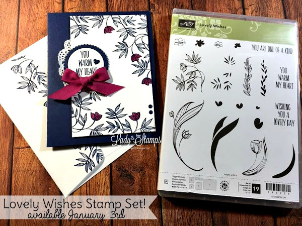 Lovely Wishes!  A Brand NEW Stamp Set!