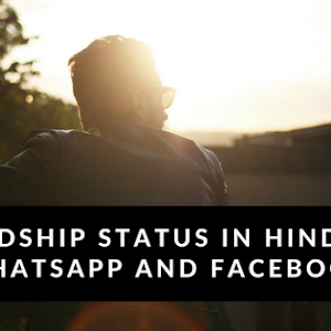Friendship Status In Hindi For Whatsapp And Facebook Whatsapp Status