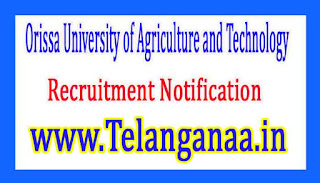 Orissa University of Agriculture and TechnologyOUAT Recruitment Notification 2017