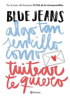 ebook libro pdf Algo Tan Sencillo 1 Como Tuitear Te Quiero Blue Jeans
