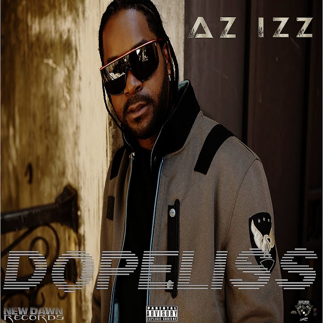 "Brick City rapper & producer Az Izz of legendary New Jersey group The Outsidaz drops new album ""Dopeliss"""