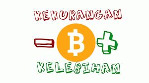 kelebihan kekurangan bitcoin